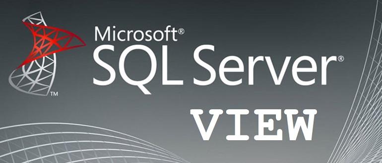 Представление (VIEW) в T-SQL